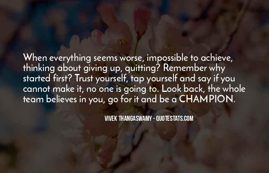 Trust Your Team Quotes #1777795