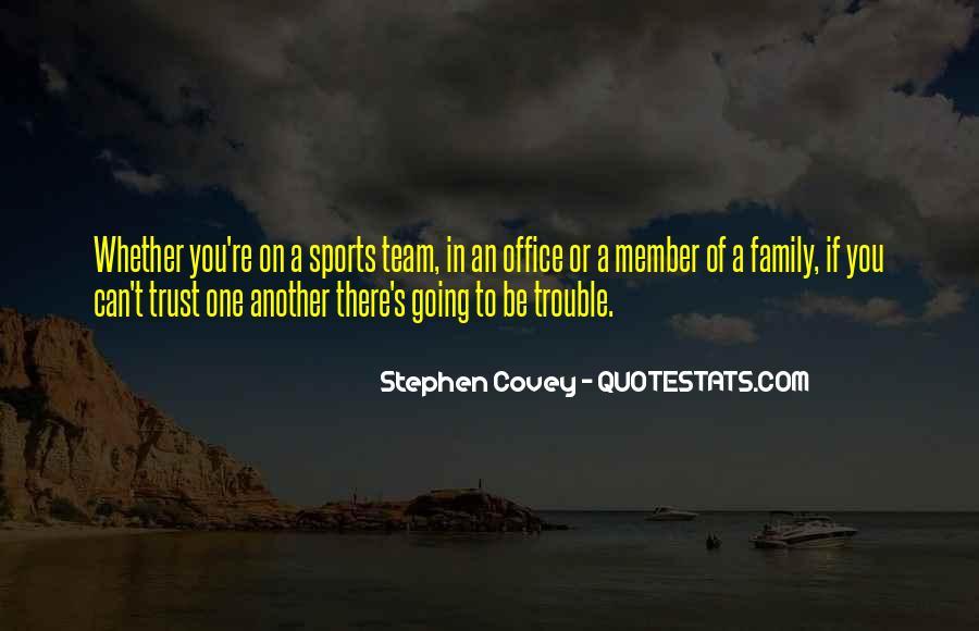 Trust Your Team Quotes #1789826