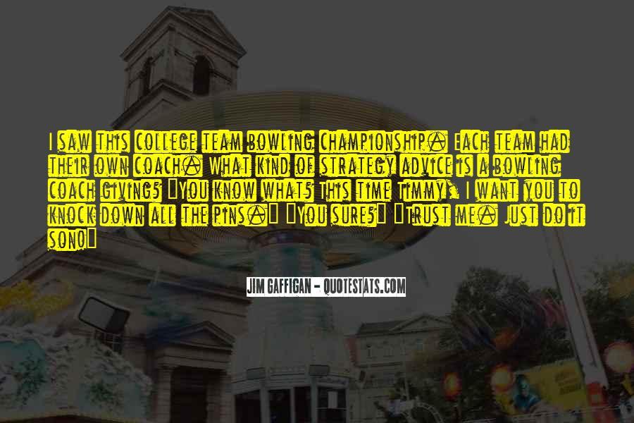 Trust Your Team Quotes #190196