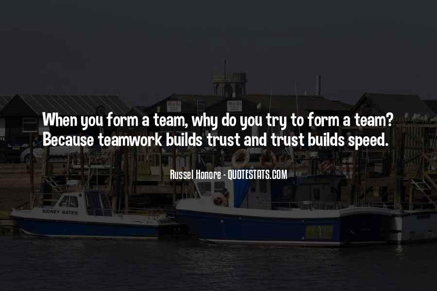 Trust Your Team Quotes #24853