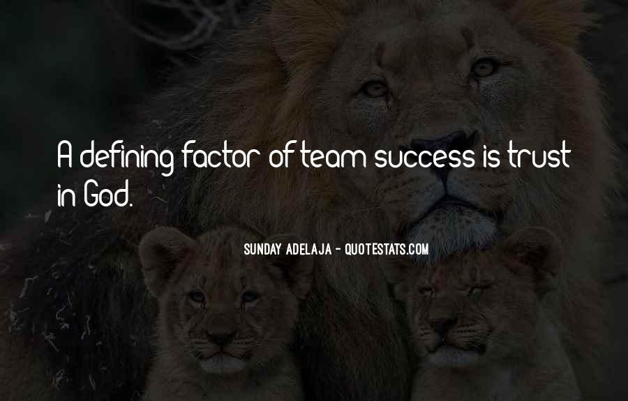 Trust Your Team Quotes #325913