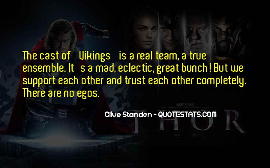 Trust Your Team Quotes #354920