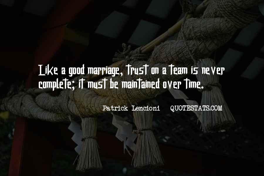 Trust Your Team Quotes #366635
