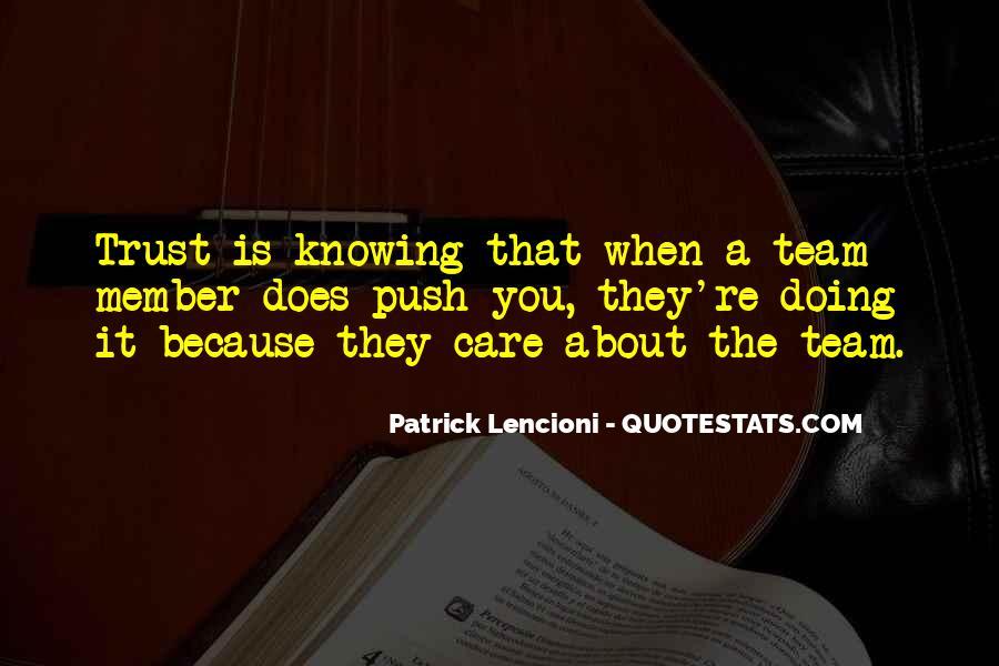 Trust Your Team Quotes #366768