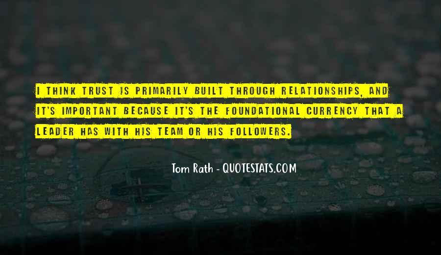 Trust Your Team Quotes #386516