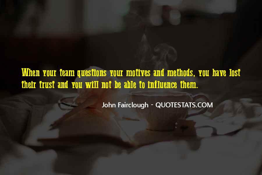Trust Your Team Quotes #578614