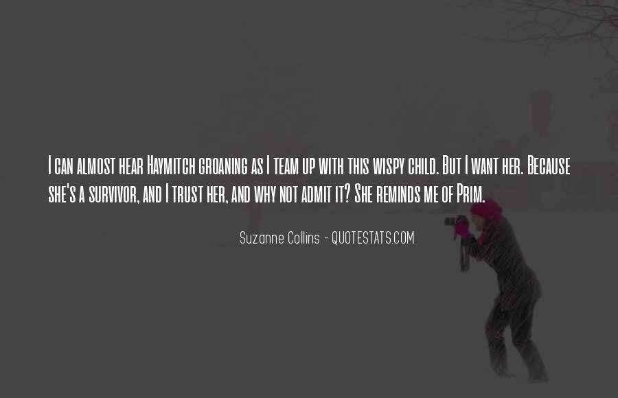 Trust Your Team Quotes #617837