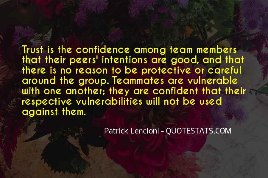 Trust Your Team Quotes #979786