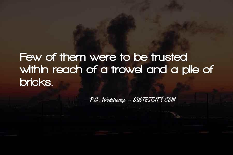 Trusted Man Quotes #116291
