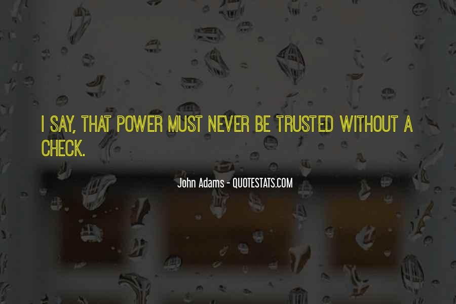 Trusted Man Quotes #170190