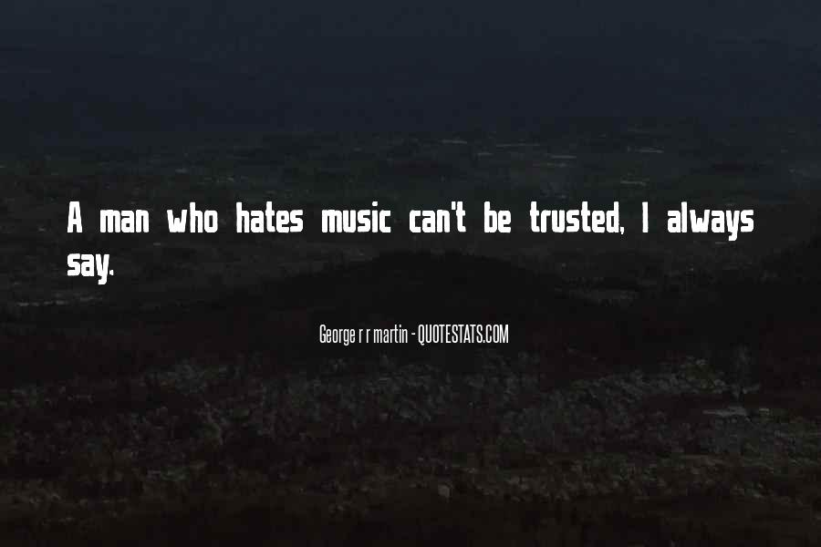 Trusted Man Quotes #172151