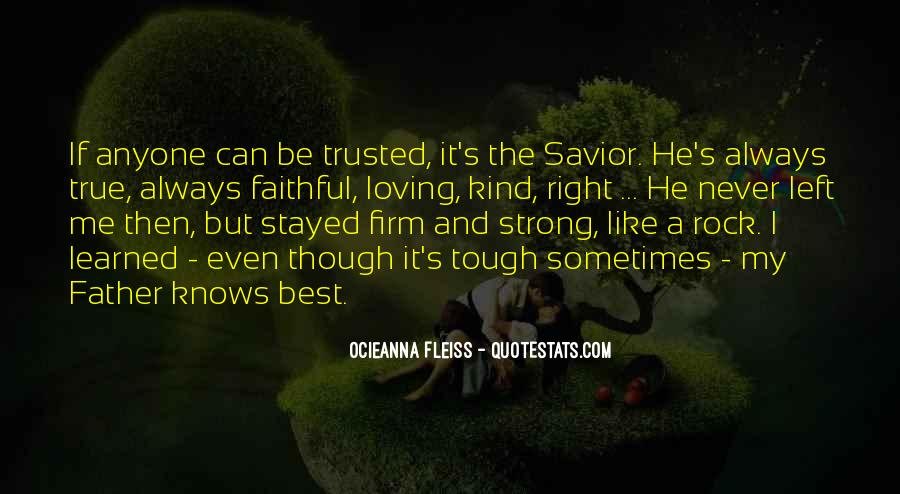 Trusted Man Quotes #36660