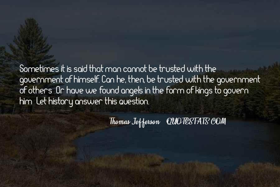 Trusted Man Quotes #61019