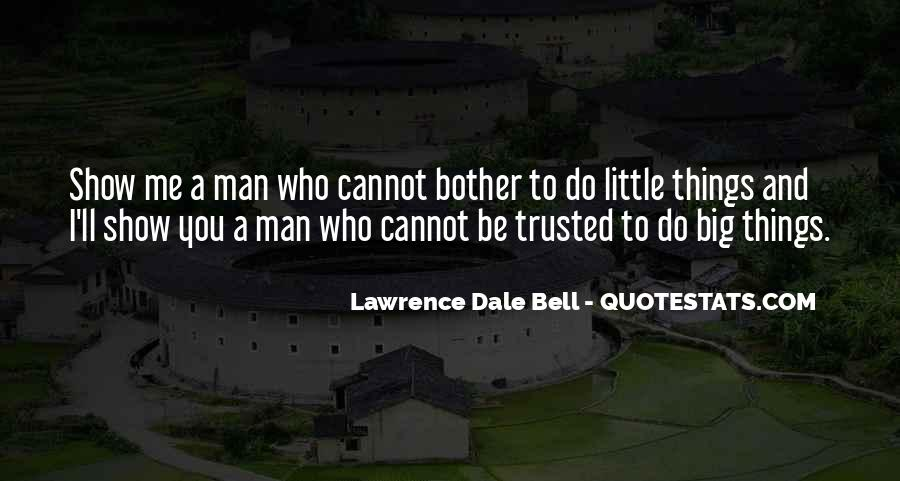 Trusted Man Quotes #6841