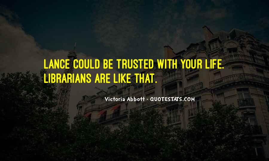 Trusted Man Quotes #74640