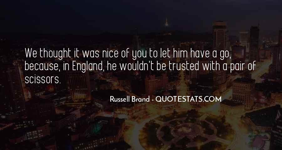 Trusted Man Quotes #95975