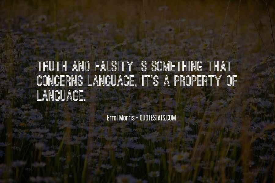 Truth And Falsity Quotes #1685069