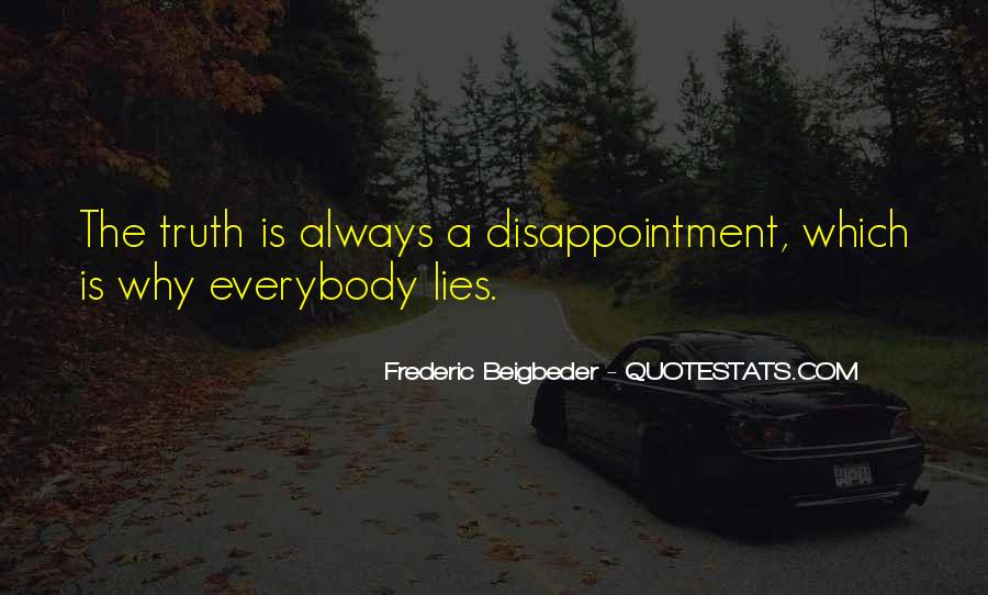 Truth But Bitter Quotes #1489950