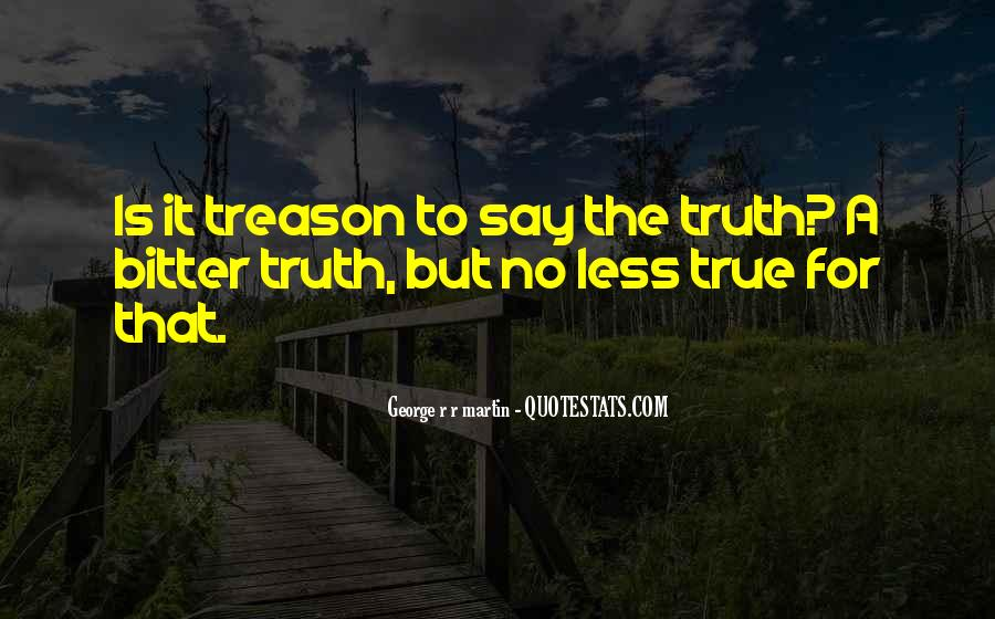 Truth But Bitter Quotes #53198