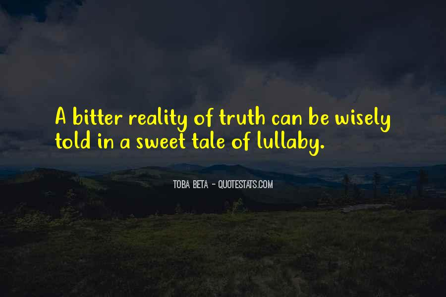 Truth But Bitter Quotes #863212