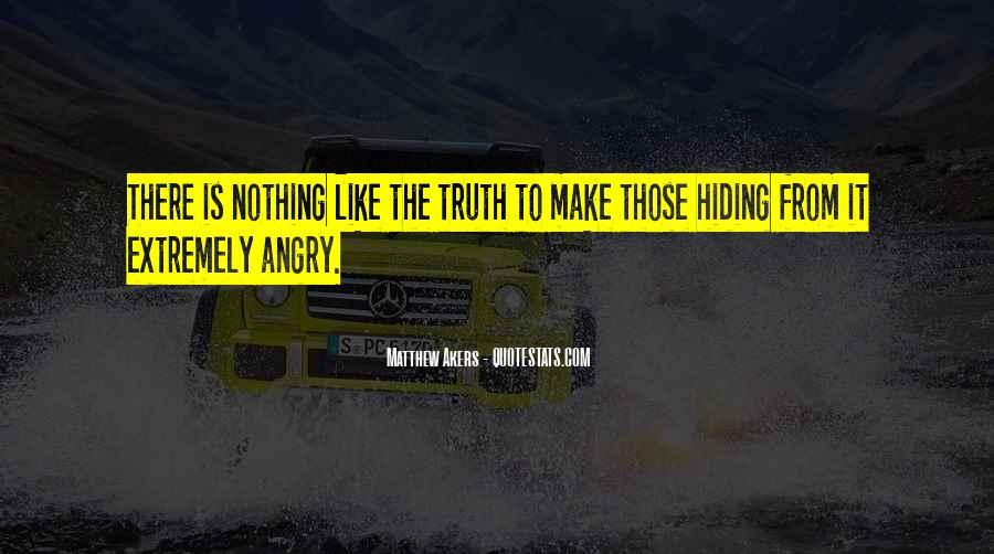 Truth Hiding Quotes #1228694