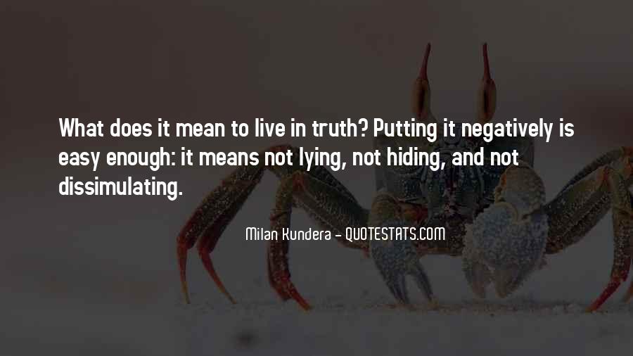 Truth Hiding Quotes #1237323