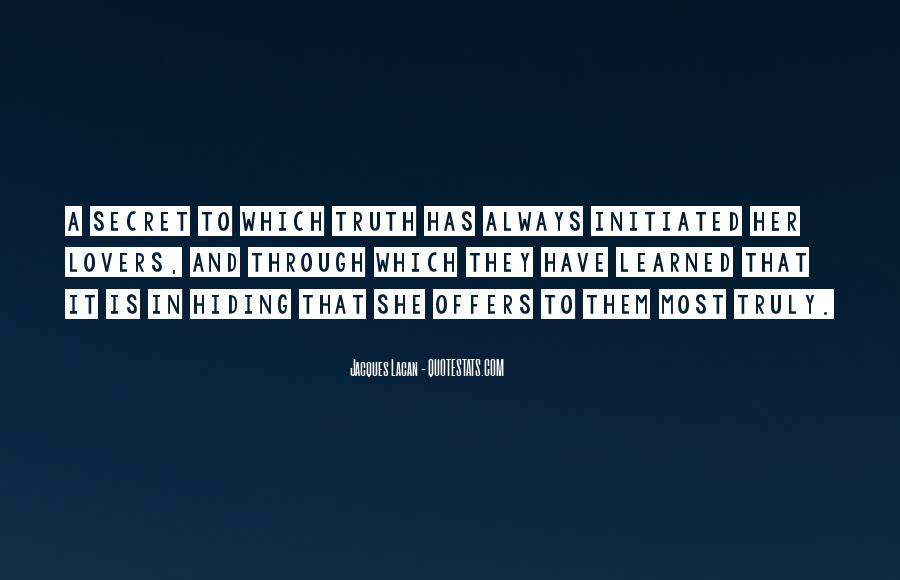 Truth Hiding Quotes #1305587