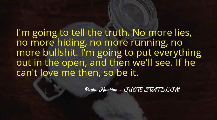 Truth Hiding Quotes #593974