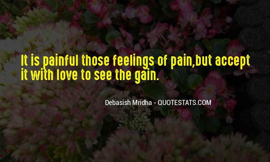 Truth Is Painful Quotes #1277569