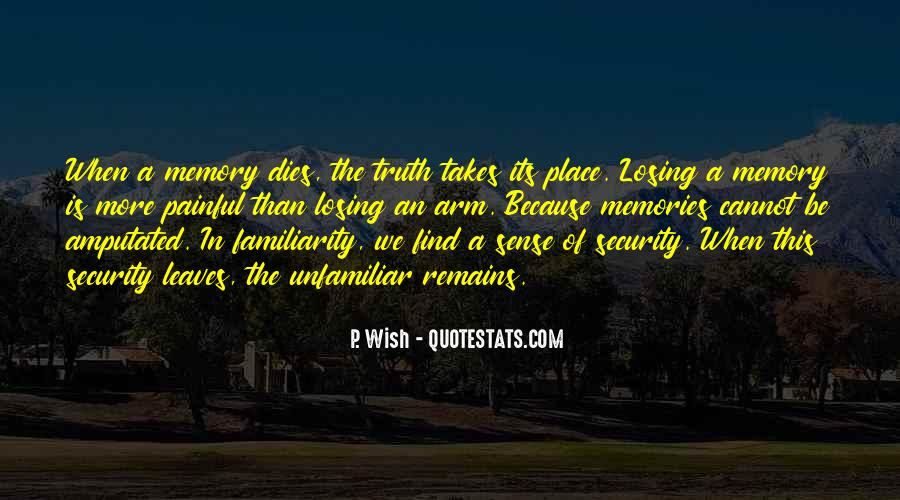 Truth Is Painful Quotes #1399509