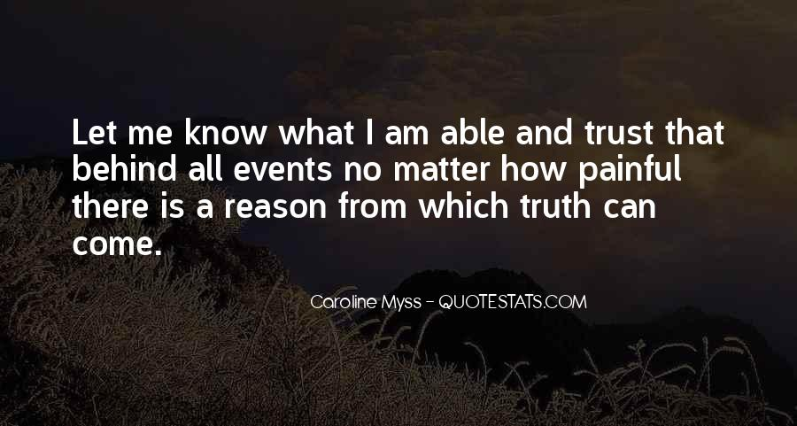 Truth Is Painful Quotes #1868694