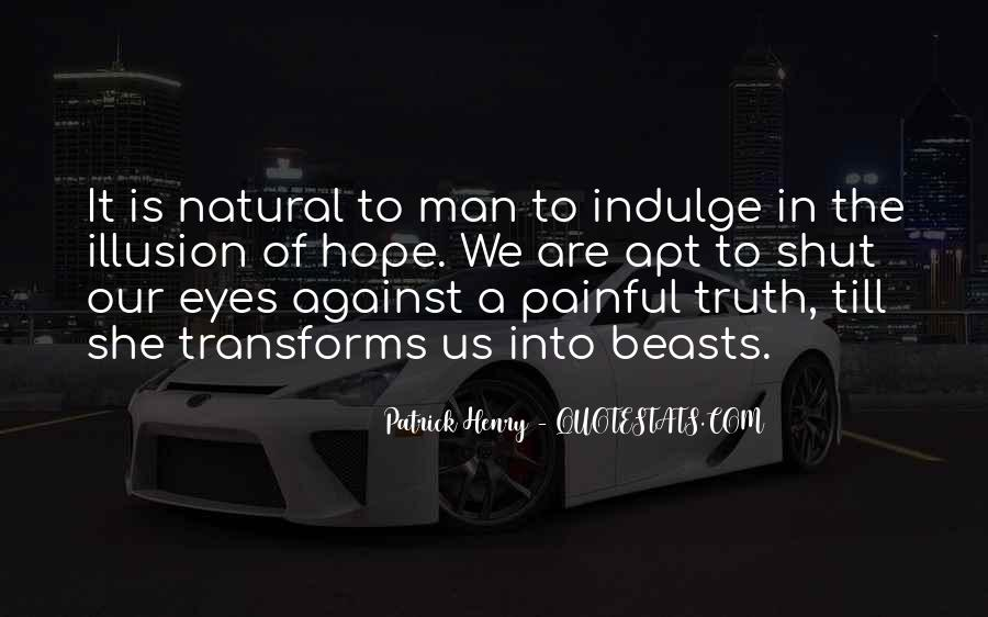 Truth Is Painful Quotes #262046