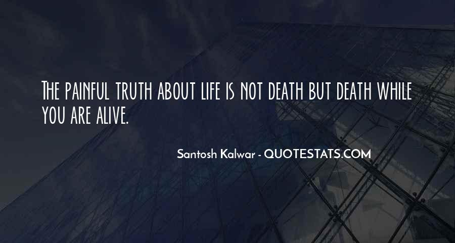 Truth Is Painful Quotes #654714