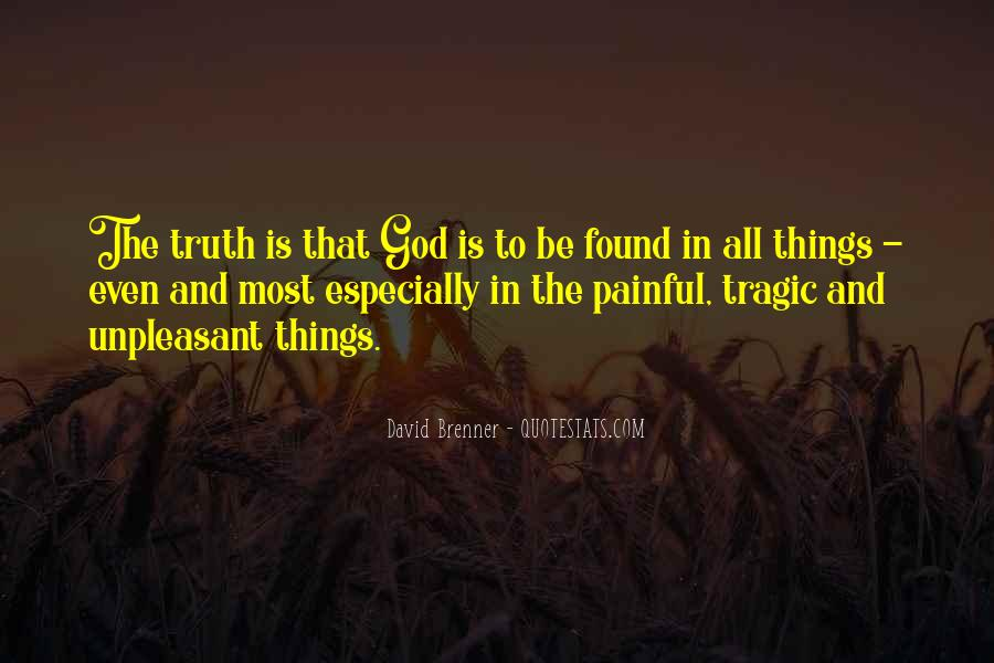 Truth Is Painful Quotes #758781