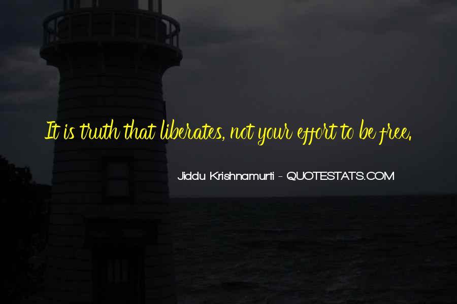 Truth Liberates Quotes #242427