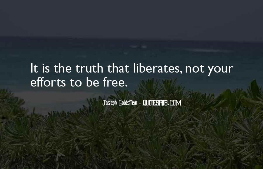 Truth Liberates Quotes #47006