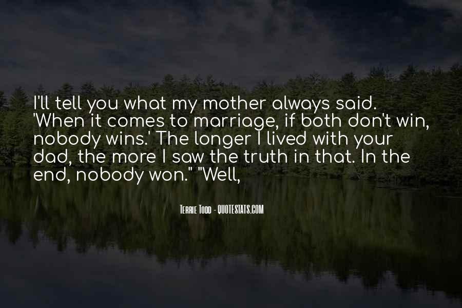 Truth Said Quotes #103526