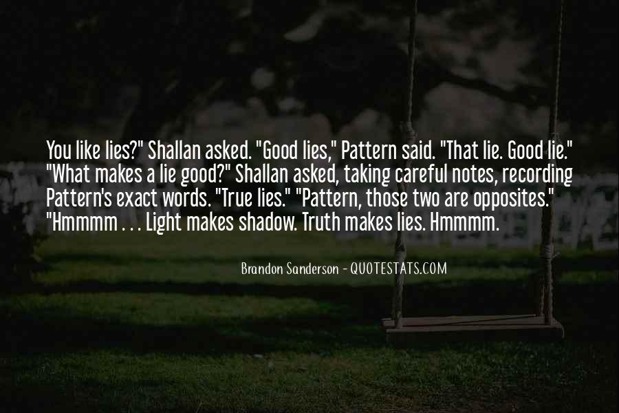 Truth Said Quotes #121232