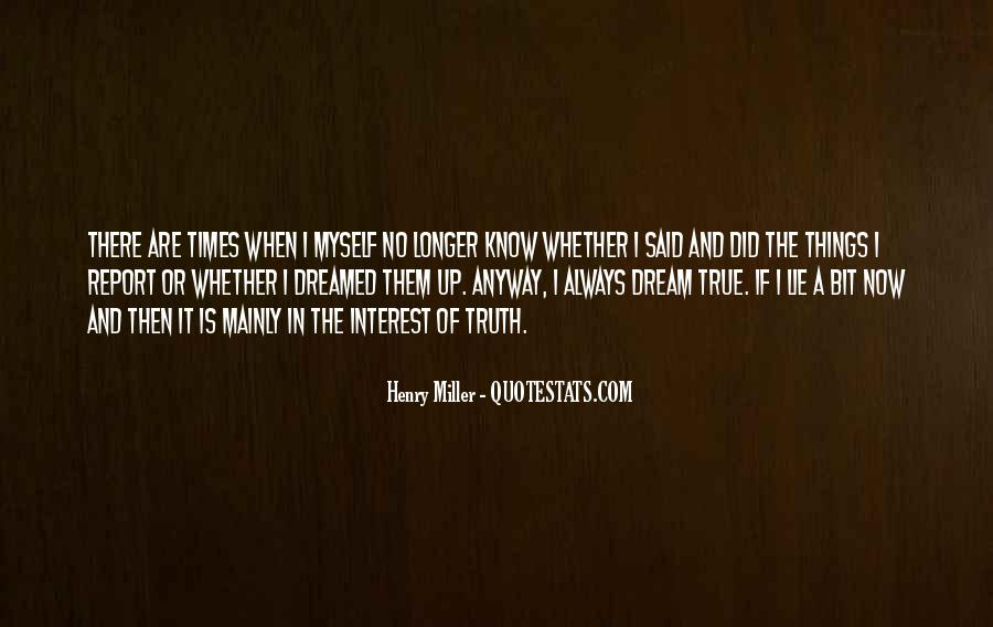Truth Said Quotes #12362