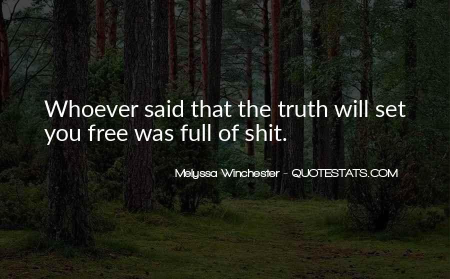 Truth Said Quotes #129444