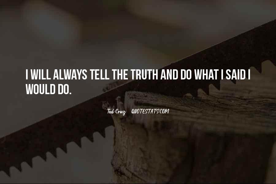 Truth Said Quotes #144900