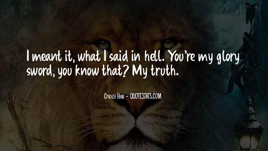 Truth Said Quotes #164226
