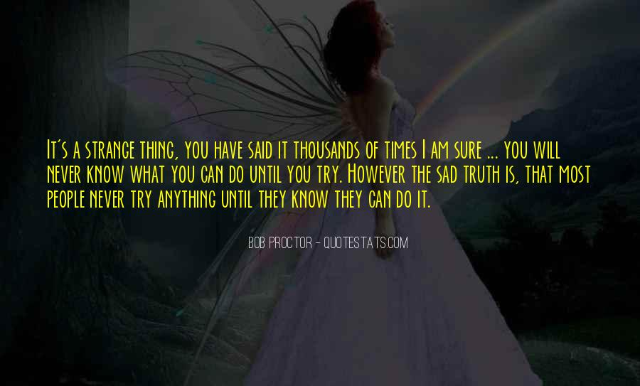 Truth Said Quotes #171851