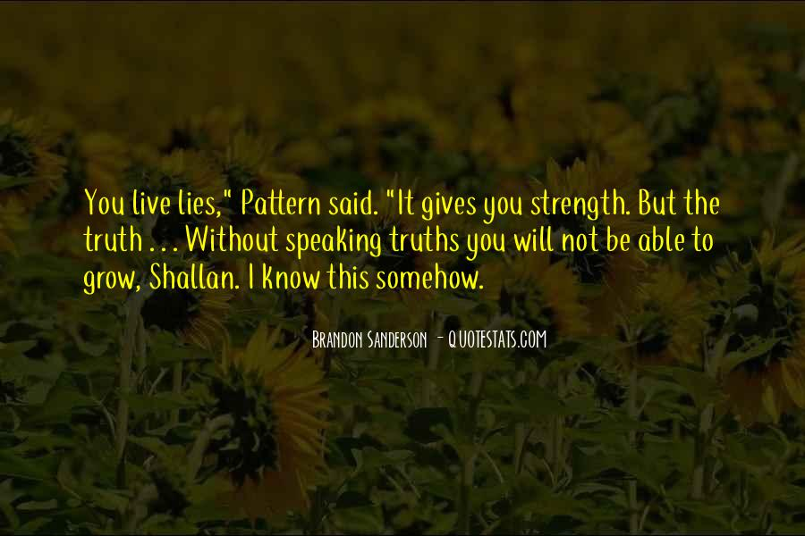 Truth Said Quotes #217673