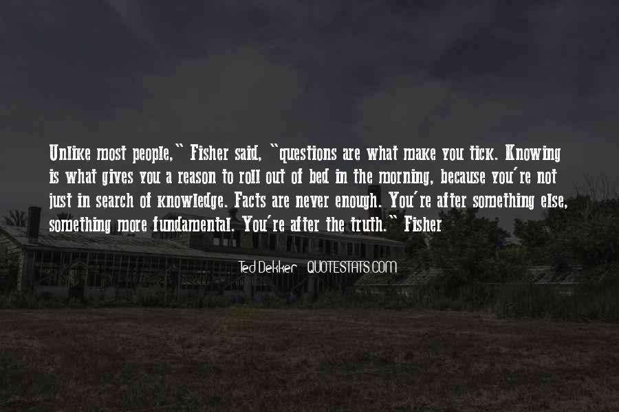 Truth Said Quotes #218910