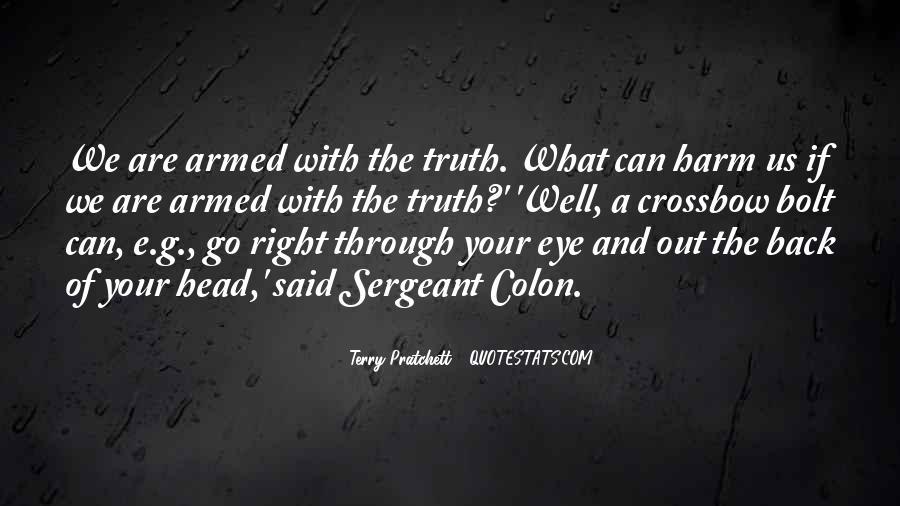 Truth Said Quotes #249310
