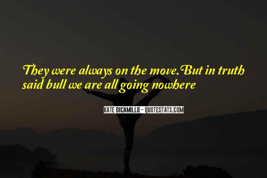 Truth Said Quotes #252155