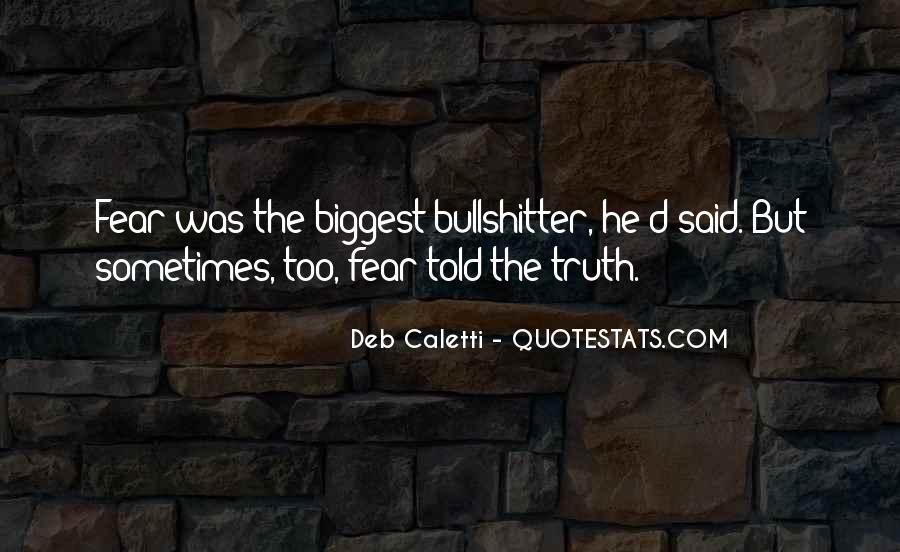 Truth Said Quotes #30146