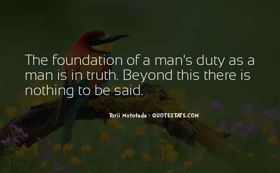 Truth Said Quotes #43768