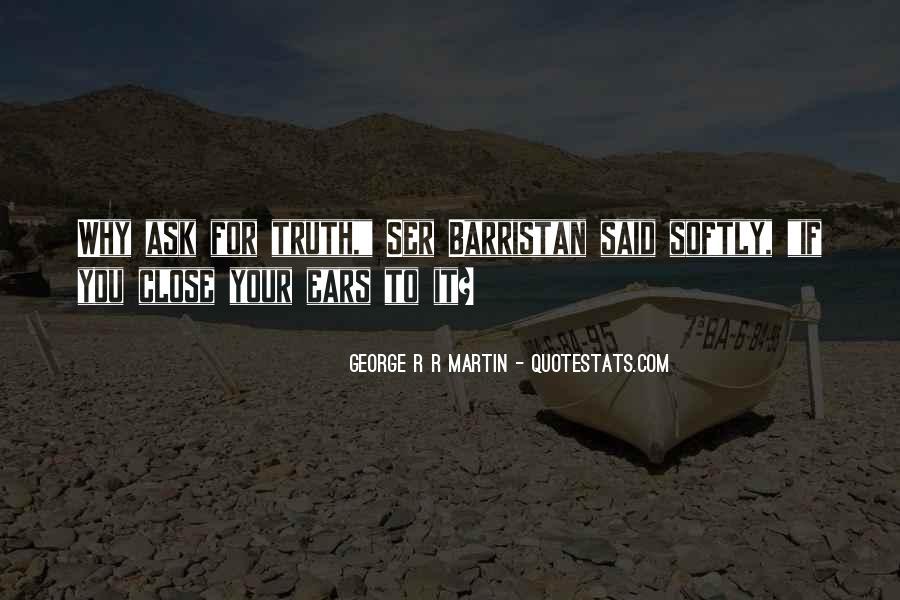 Truth Said Quotes #48354